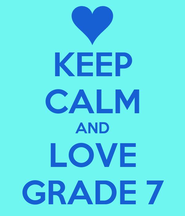 keep calm and love grade 7 poster keep calm o matic