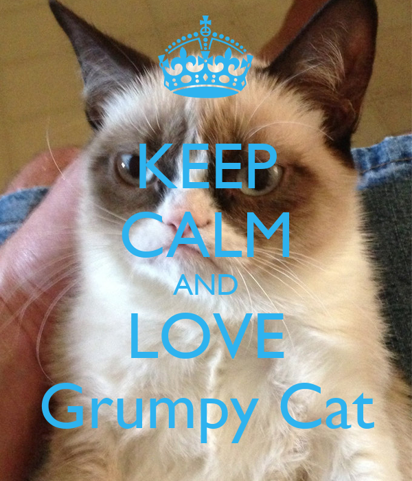 Keep Calm And Love Cats Poster Keep Calm And Love Grumpy Cat