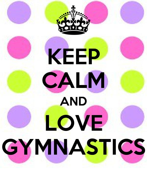 Keep Calm and DO GYMNASTICS Art Print 8x10 by keepcalmspot ...  |Keep Calm Gymnastics