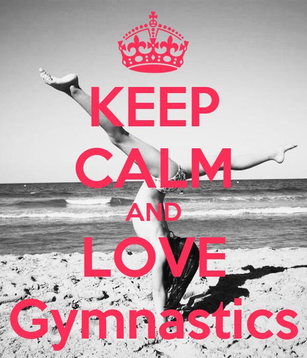 KEEP CALM AND Do Gymnastics Poster | Jasmine | Keep Calm-o ...  |Keep Calm Gymnastics