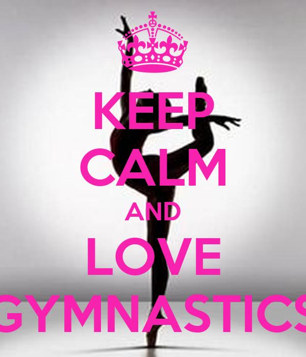 Keep Calm And Love Gymnastics Iron On Decal |Keep Calm Gymnastics