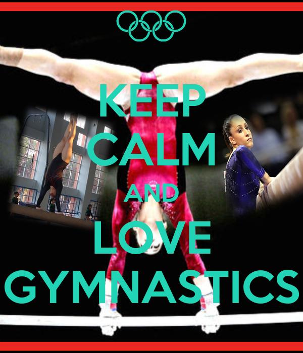 Keep calm and do gymnastics | Gymnastics | Pinterest  |Keep Calm Gymnastics