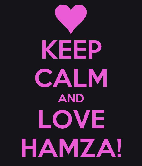 i Love Hamza T-shirts Keep Calm And Love Hamza