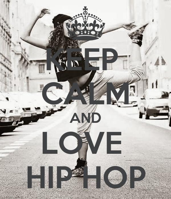 KEEP CALM AND LOVE HIP HOP Poster | gfbh | Keep Calm-o-Matic