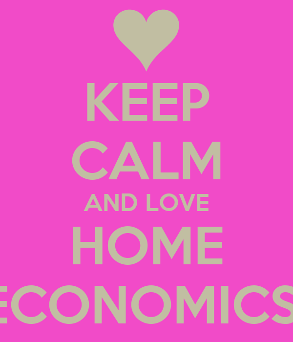Home Economics Pictures And Love Home Economics