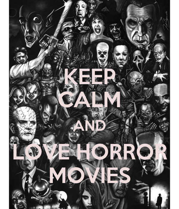 Citaten Love Horor : Keep calm and love horror movies poster katie