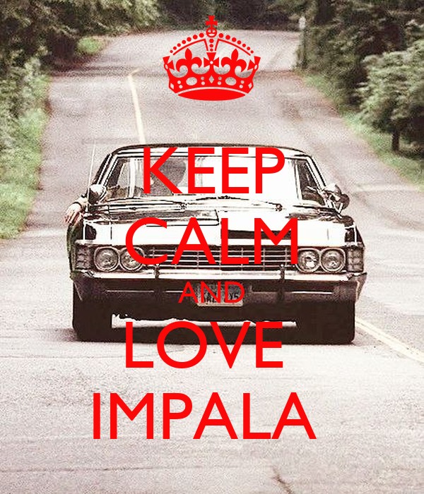 Impala Iphone Wallpaper Keep Calm And Love Impala