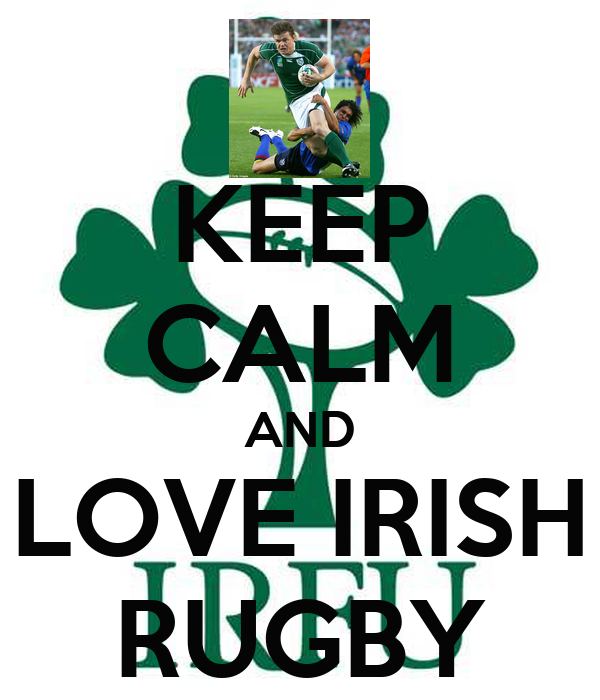 Keep Calm And Love Irish Rugby Poster Keelin Keep Calm O Matic