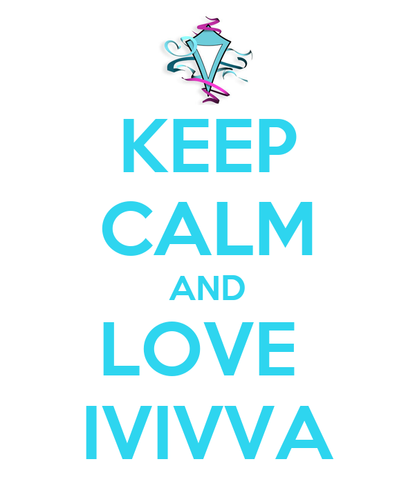 KEEP CALM AND LOVE IVIVVA Poster | JJAYLIN