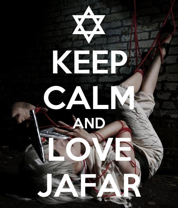 Jafar Wallpaper Keep Calm And Love Jafar