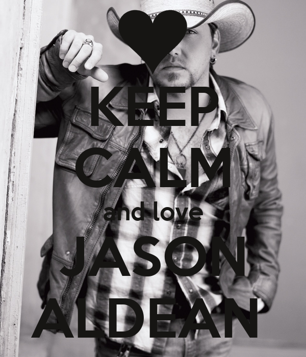 I Love You Jason Quotes : Love Jason Aldean Quotes. QuotesGram