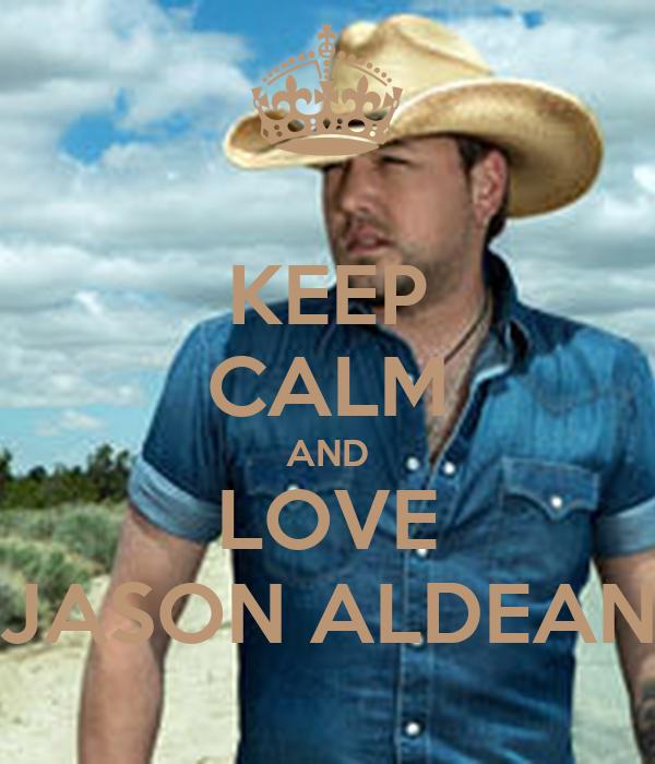 KEEP cALM AND LOVE JASON ALDEAN Poster bert Keep calm-o-Matic