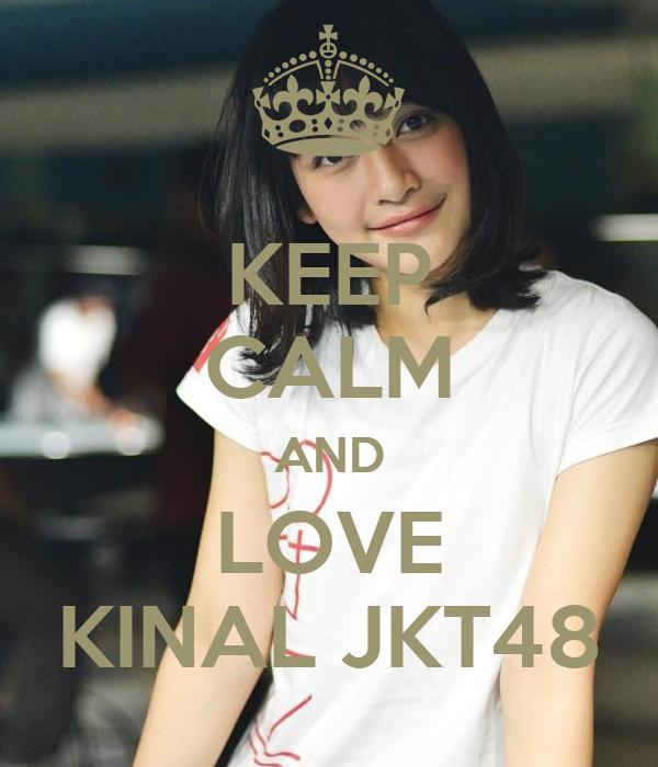Kinal Jkt48 Keep calm and love kinal jkt48Nabilah Jkt48 Dan Iqbal Cjr
