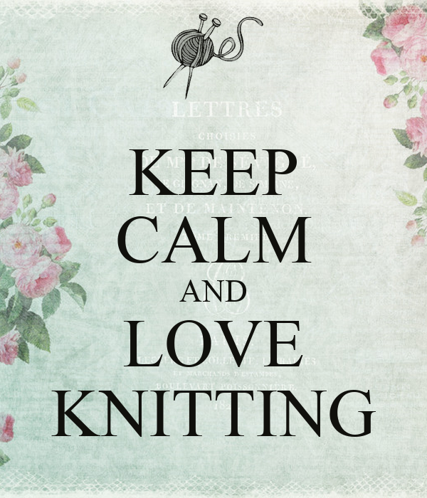 Love Knitting Uk : Keep calm and love knitting carry on image