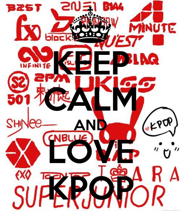 KEEP CALM AND LOVE KPOPKeep Calm And Love Kpop Shirt