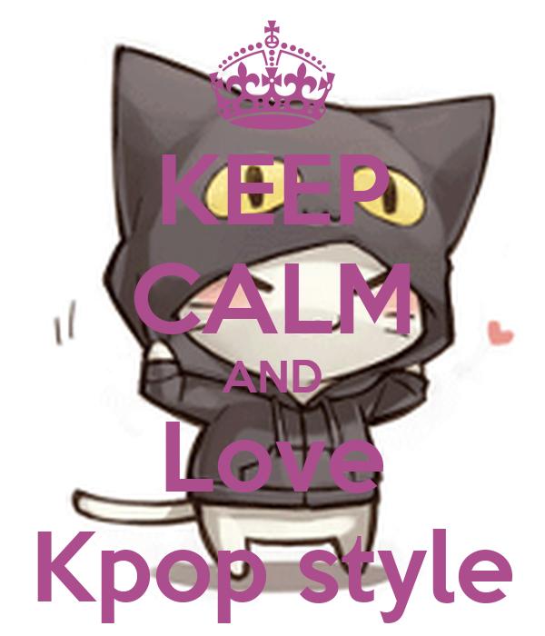 KEEP CALM AND Love Kpop styleKeep Calm And Love Kpop Shirt