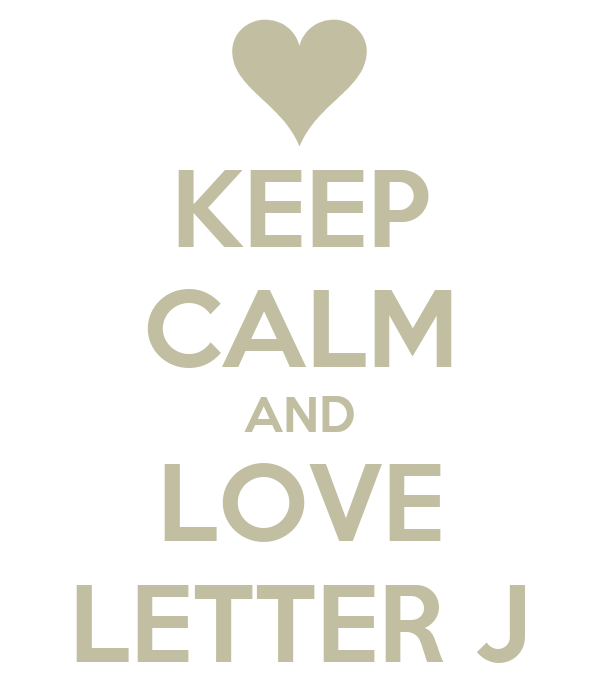 KEEP CALM AND LOVE LETTER J Poster