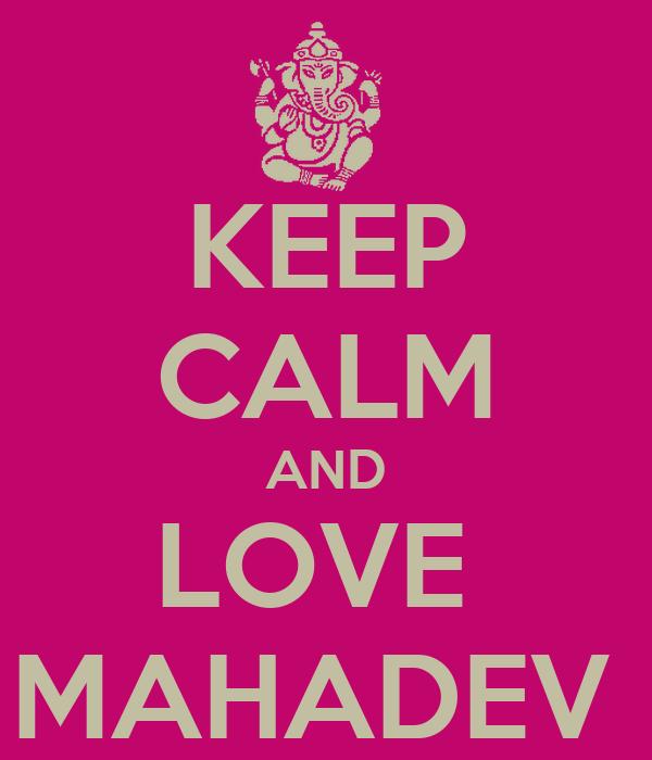 Keep Calm And Love Mahadev Poster Allolix Keep Calm O Matic