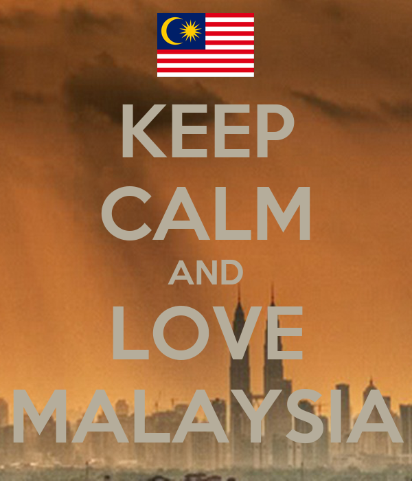 why i love malaysia Growing up in malaysia left me feeling confused for most of my life i spoke three languages fluently but communicated best in english this was simultaneously the bane and boon of my existence at certain times, it'd help me cut across race barriers to relate to friends from different cultural backgrounds.