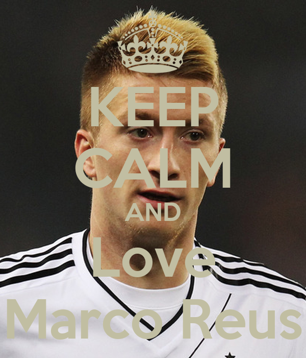 keep-calm-and-love-marco-reus-1.png
