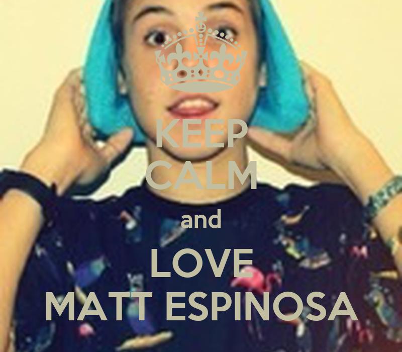 KEEP CALM and LOVE MATT ESPINOSA Poster   Emily   Keep ...