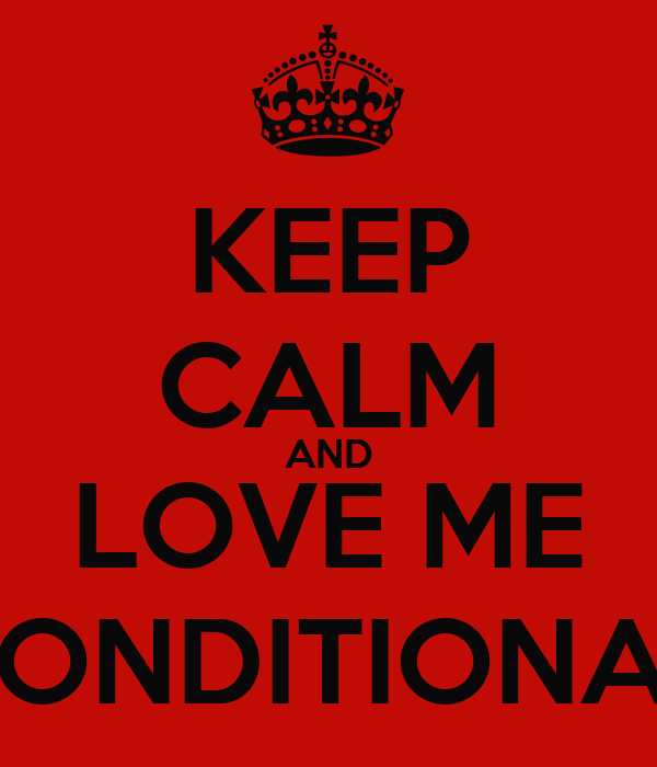 who loves me unconditionally