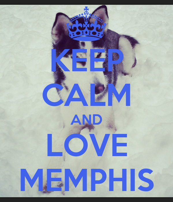 keep calm and love memphis poster kym keep calm o matic. Black Bedroom Furniture Sets. Home Design Ideas