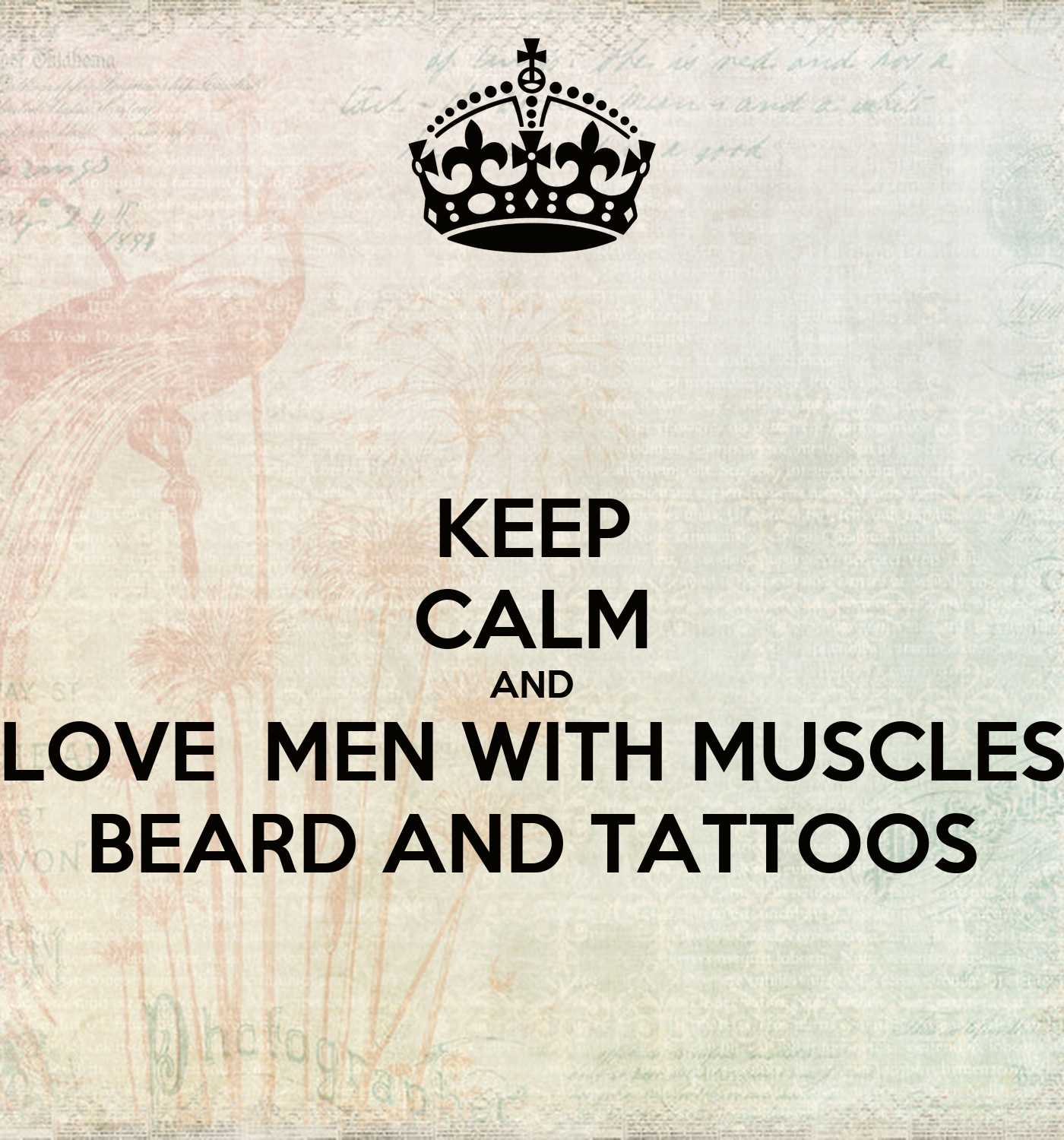 Quotes About Calmness In The Storm Keep Calm And Love Men With Muscles Beard