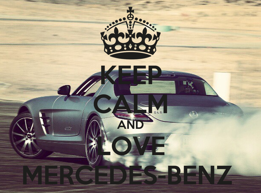 Keep calm and love mercedes benz poster zaidawwad98 for Mercedes benz poster