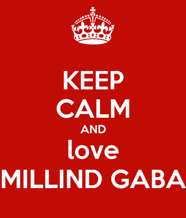calm and love millind gaba poster huma zille keep calm o matic
