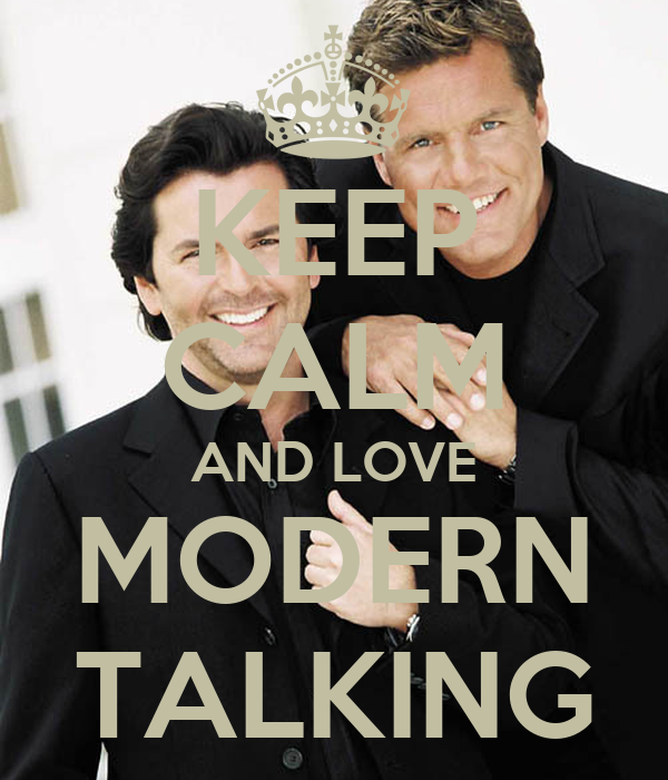 http://sd.keepcalm-o-matic.co.uk/i/keep-calm-and-love-modern-talking.png