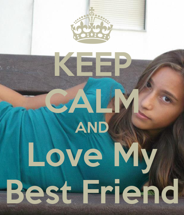 i love my best friend wallpapers - photo #31