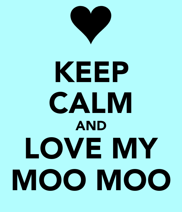Custom Card Template www.moo.com : KEEP CALM AND LOVE MY MOO MOO Poster : ASHLEY : Keep Calm ...
