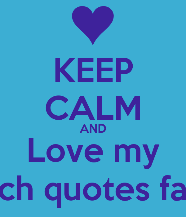 KEEP CALM AND Love my Search quotes family! Poster | Rachel ...