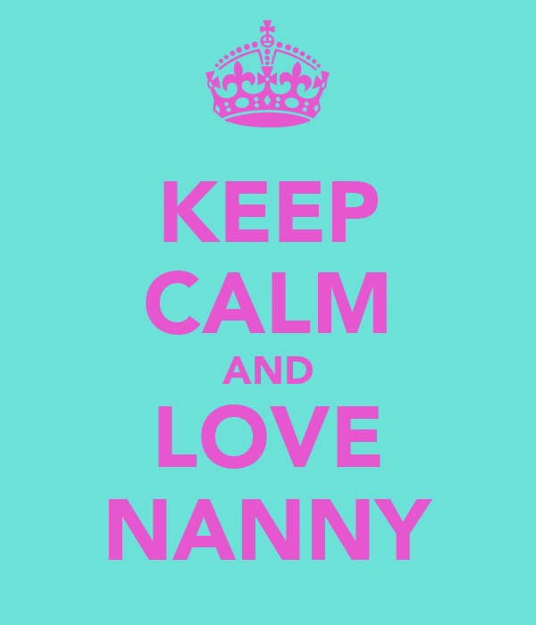 I Love You Nanny Quotes : Nanny Quotes And Poems. QuotesGram