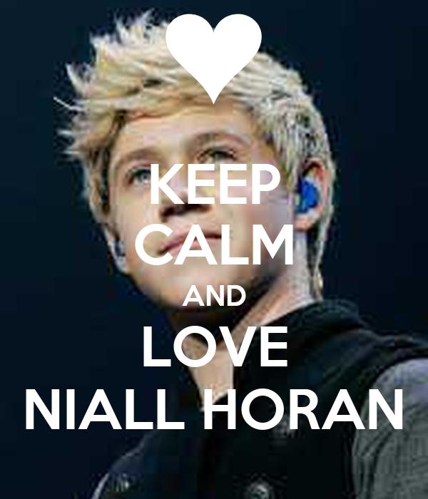 keep calm and love niall horan poster chante keep calm