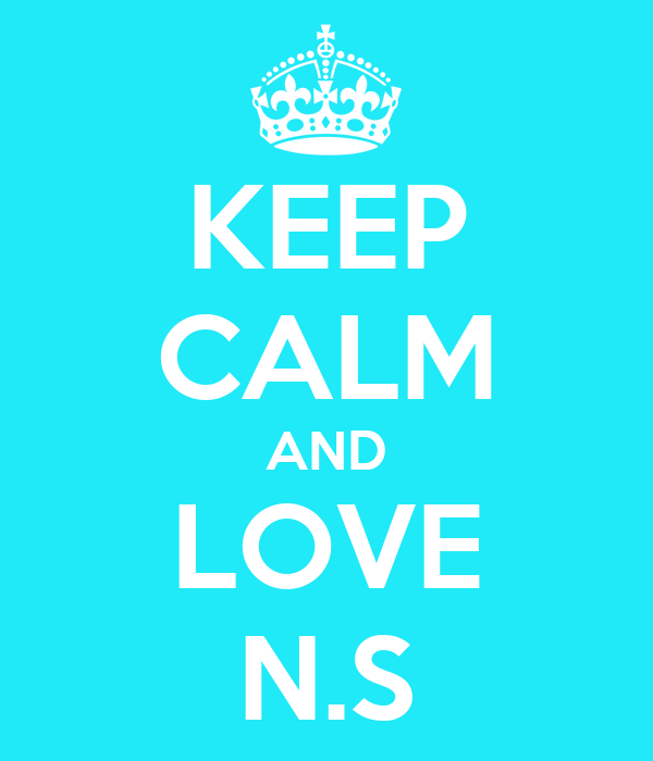 Keep Calm And Love N S Poster Minkymas Keep Calm O Matic