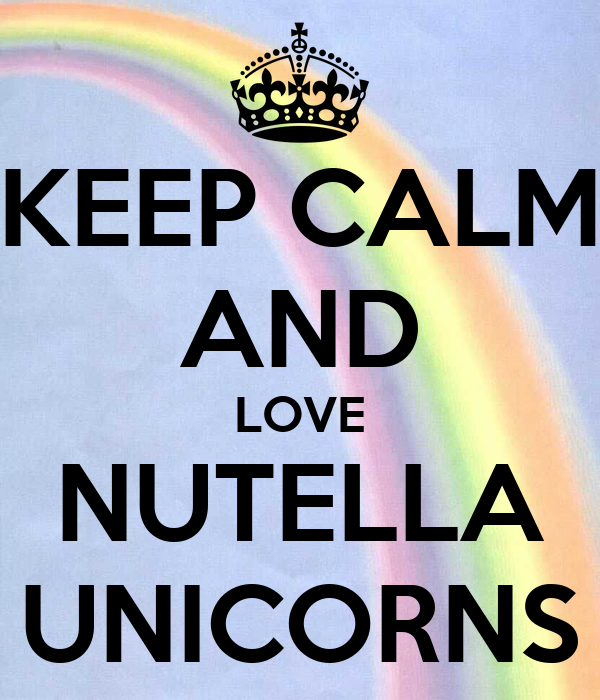Wall stickers unicorn - Keep Calm And Love Nutella Unicorns Keep Calm And Carry