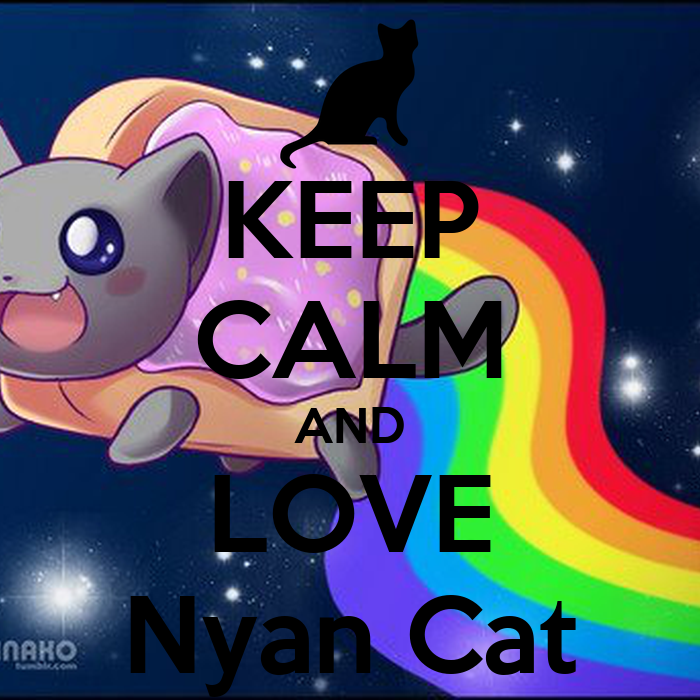 Keep Calm And Love Cats Poster Keep Calm And Love Nyan Cat