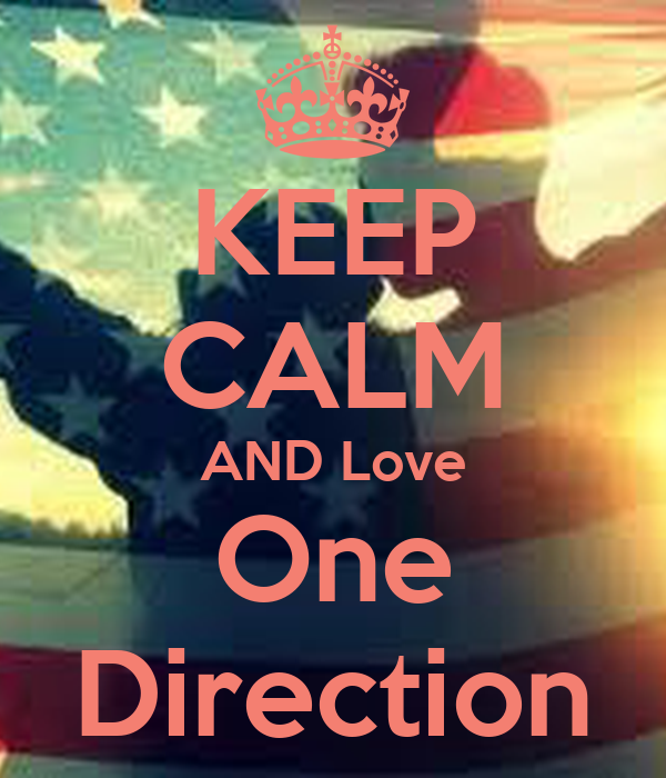KEEP CALM AND Love One Direction Poster