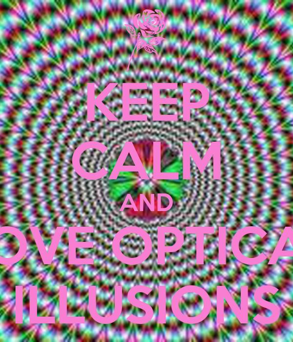 optical illusions calm keep matic