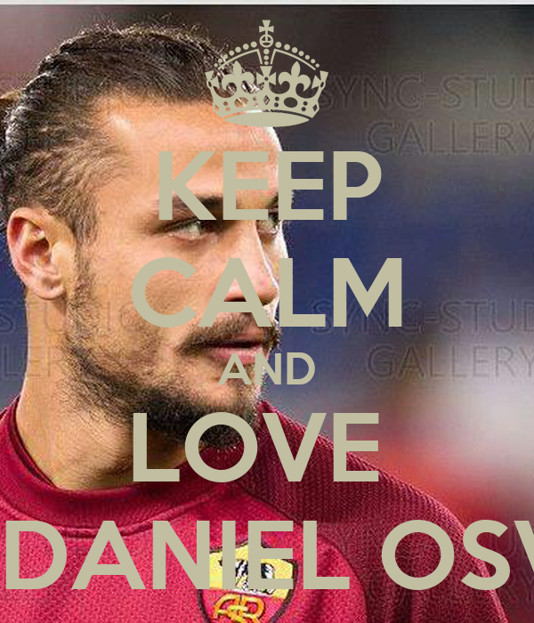KEEP CALM AND LOVE  PABLO DANIEL OSVALDO