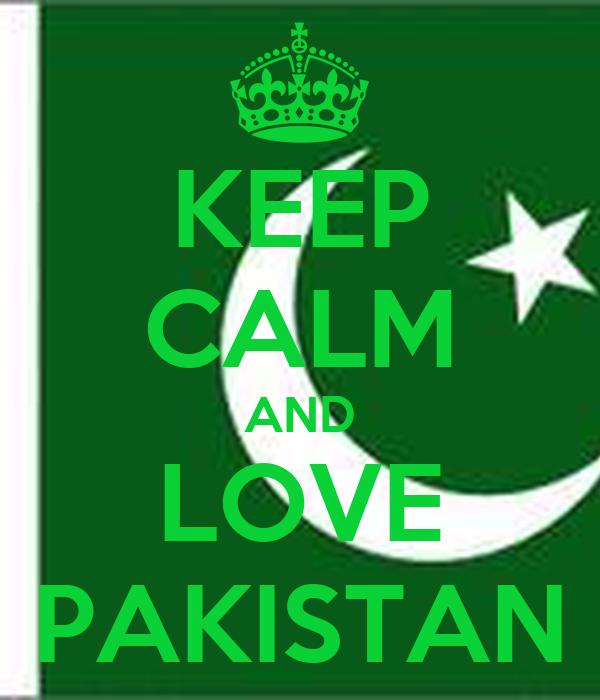 Keep Calm And Love Pakistan 34