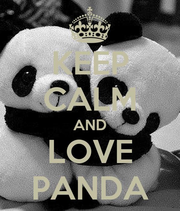 keep calm and love baby pandas