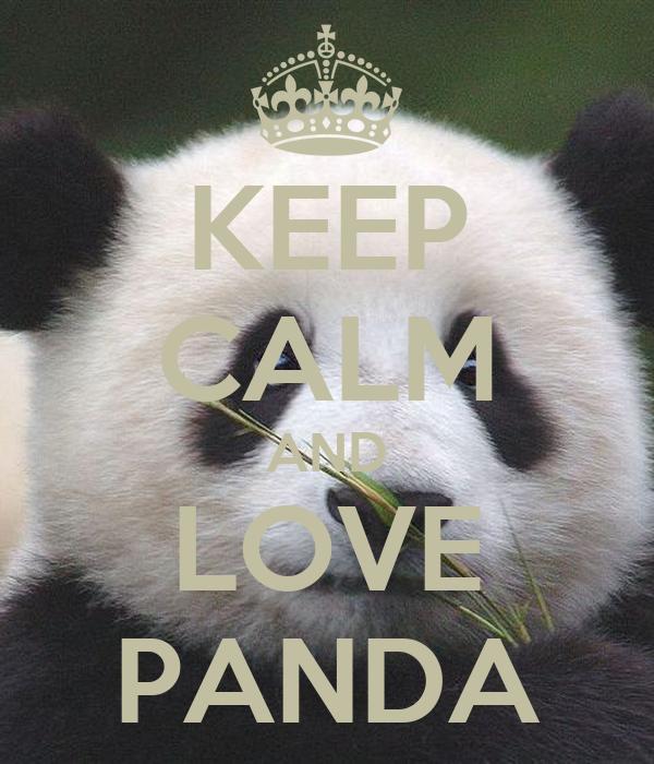 KEEP CALM AND LOVE PANDA Poster | Lara | Keep Calm-o-Matic