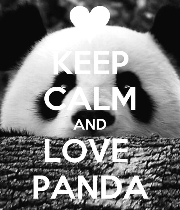 KEEP CALM AND LOVE PANDA Poster | dabgvds | Keep Calm-o-Matic