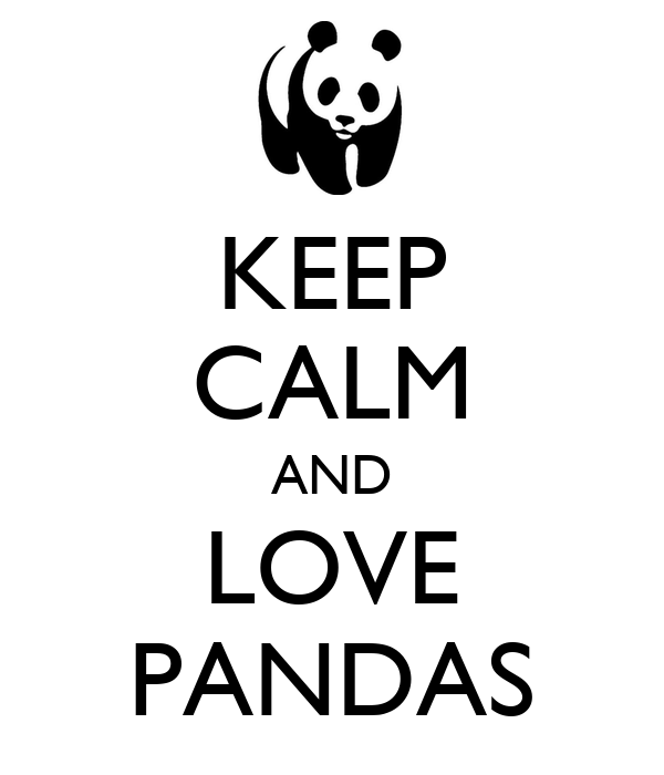KEEP CALM AND LOVE PANDAS Poster | Diego | Keep Calm-o-Matic