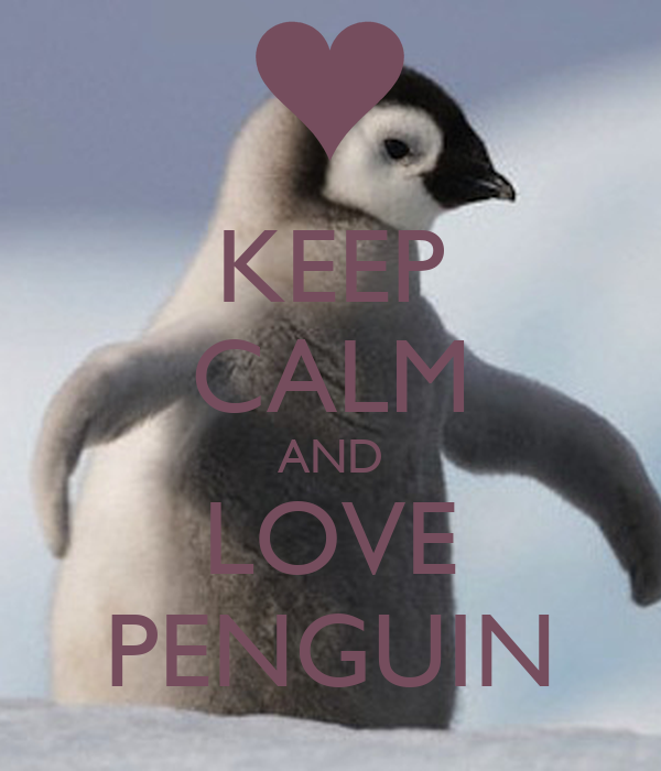 keep calm and love penguin poster jeremy keep calmomatic