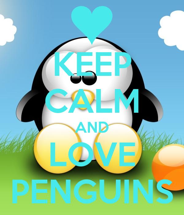 keep calm and love penguins poster savannah keep calm