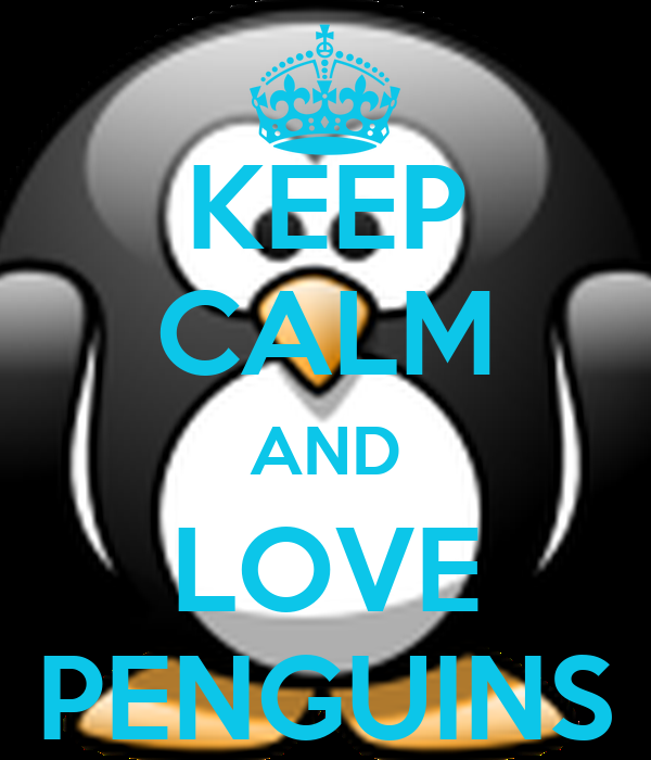 keep calm and love penguins poster lydia keep calmomatic